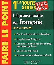 L'Epreuve écrite de français, 1ères toutes series