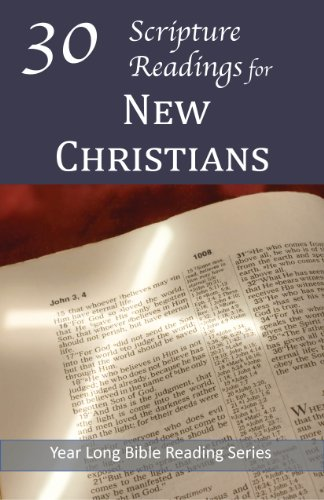30 Scripture Readings for New Christians (Year Long Bible Reading ...