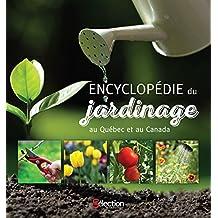 Encyclopédie du jardinage au Québec et au Canada
