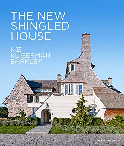 The New Shingled House: Ike Kligerman (Architect Thomas House)