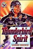 Thunderbird Spirit, Sigmund Brouwer, 084993639X