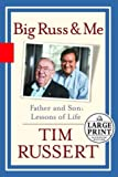 Big Russ and Me, Tim Russert, 0375433570
