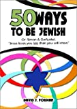 Fifty Ways to Be Jewish, David J. Forman, 9652292826
