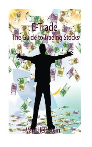 E Trade  The Guide To Trading Stocks