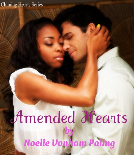 Amended Hearts: (IR/Multicultural Romance BWHM) (Chiming Hearts Book (Chiming Heart)
