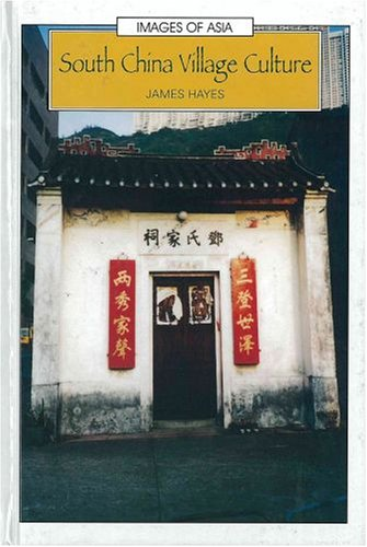 Read Online South China Village Culture (Images of Asia) pdf epub