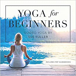 Yoga for Beginners: Sue Fuller: 9781504789332: Amazon.com: Books