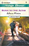 Rush to the Altar, Rebecca Winters, 0373159897