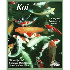 Koi: Everything About Selection, Care, Nutrition, Diseases, Breeding, Pond Design and Maintenance, and Popular Aquatic Plants (Barron's Complete Pet Owner's Manuals) 8