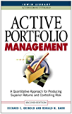 Active Portfolio Management: A Quantitative Approach for Producing Superior Returns and Selecting Superior Returns and Controlling Risk (McGraw-Hill Library ... of Investment and Finance) (English Edition)