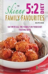 The Skinny 5: 2 Diet Family Favourites Recipe Book: Eat with All the Family on Your Diet Fasting Days by Cooknation (2013) Paperback