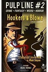 Hookers & Blowe: Pulp Line #2 Paperback