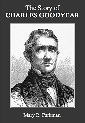 a biography and life work of charles goodyear an american chemist Charles goodyear's wiki: charles goodyear (december 29, 1800 - july 1, 1860) was an american self-taught chemist[2][3] and manufacturing engineer who developed vulcanized rubber, for which he received patent number 3633 from the united states patent office on june 15, 1844[4]goo.