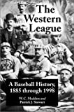 The Western League, W. C. Madden and Patrick J. Stewart, 0786410035