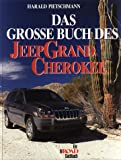 Das grosse Jeep Grand Cherokee Buch