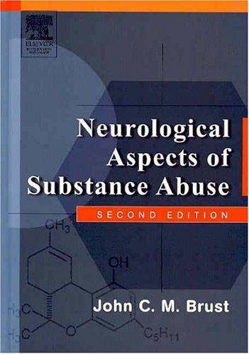 Neurological Aspects of Substance Abuse, 2e