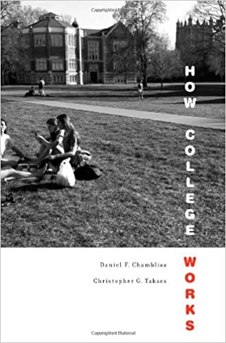 amazon how college works daniel f chambliss christopher g