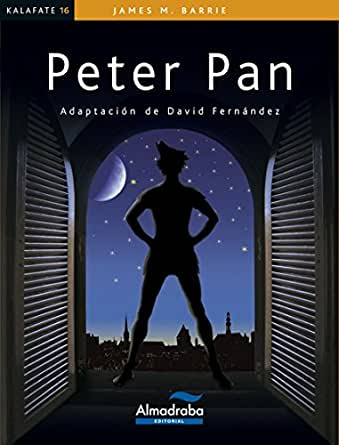 PETER PAN (Kalafate) eBook: Barrie, James Mathew: Amazon.es: Tienda Kindle