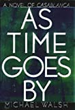 As Time Goes By, Michael Walsh, 0446519006