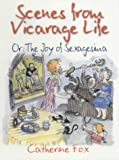 Scenes from Vicarage Life, Catherine Fox, 1854245481