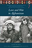 Love and War in Afghanistan, Alexander Klaits and Gulchin Gulmamadova-Klaits, 158322727X