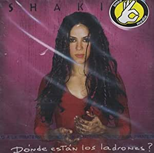 Shakira Donde Estan Los Ladrones Amazon Com Music