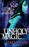 """""""Unholy Magic (Downside Ghosts, Book 2)"""" av Stacia Kane"""