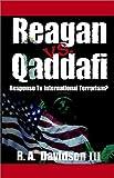 Reagan vs. Qaddafi, R. A. Davidson, 1591132428