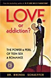 Love or Addiction?, Brenda Schaeffer, 1931945527