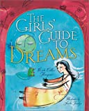 The Girls' Guide to Dreams, Kristi Collier-Thompson, 1402700326