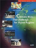 Climate Risks : The Challenge for Alpine Regions: Final Scientific Report, NRP 31, Bader, Stephan and Kunz, Pierre, 3728127094