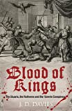 Blood of Kings, J. D. Davies, 0711035261