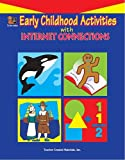 Early Childhood Activities with Internet Connections, Grace Jasmine, 1576904687