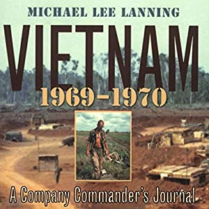 Vietnam, 1969 - 1970: A Company Commander's Journal (No.1) Hörbuch