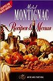 Michel Montignac Recipes and Menus (Adapted for North America)