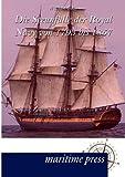 Die Seeunfälle der Royal Navy Von 1793 Bis 1857, William O. S. Gilly, 395427096X