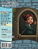 Really, Rapunzel Needed a Haircut!: The Story of Rapunzel as Told by Dame Gothel (The Other Side of the Story)