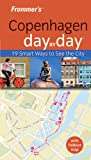 Frommer's Copenhagen Day by Day, Sasha Heseltine and Heseltine, 0470699531