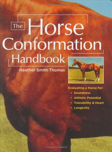 The Horse Conformation Handbook by Brand: Storey Publishing, LLC
