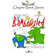 Storytime Magic: BAMBOOZLED (chapter book)