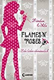 Lebe lieber übersinnlich – Flames 'n' Roses: Band 1