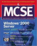 img - for MCSE Windows 2000 Server Study Guide (EXAM 70-215) (Book/CD-ROM) book / textbook / text book