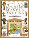 Atlas jeunesse des mondes anciens par Millard