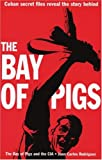 Bay of Pigs and The CIA, Juan C. Rodriguez, 1875284982