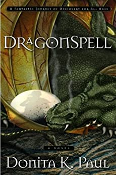 DragonSpell (Dragon Keepers Chronicles, Book 1) (DragonKeeper Chronicles) by [Paul, Donita K.]
