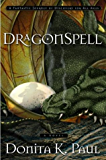 DragonSpell (Dragon Keepers Chronicles, Book 1): A Novel (DragonKeeper Chronicles)