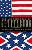 The Lost History of Gettysburg, James K. P. Scott and Craig L. Symonds, 0743444892