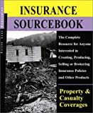 img - for Silver Lake Insurance Sourcebook: Property/Casualty: A Comprehensive Training Resource for Insurance Professionals book / textbook / text book