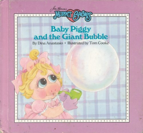 Jim Henson Muppet Babies - Baby Piggy and the Giant Bubble (Can You Imagine) (Jim Henson's Muppet Babies)