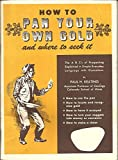 img - for How to pan your own gold: And where to seek it book / textbook / text book